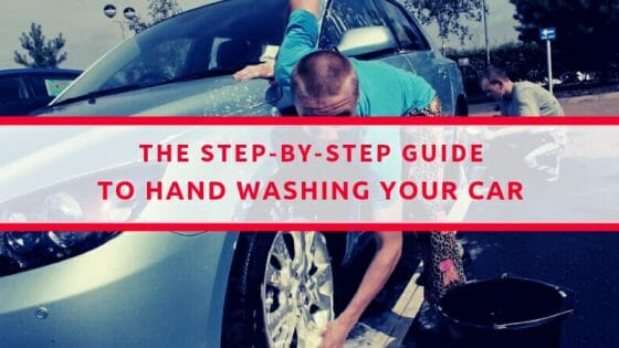 The Step By Step Guide To Hand Washing Your Car