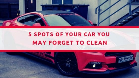 5 Spots Of Your Car You May Forget To Clean